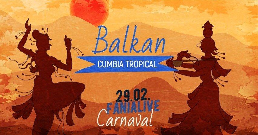 Balkan Cumbia Tropical Carnaval