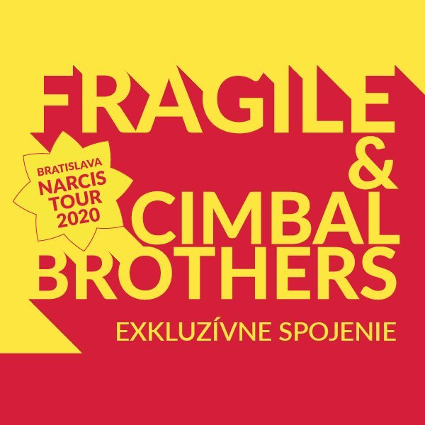 Fragile & Cimbal Brothers - Narcis Tour 2020