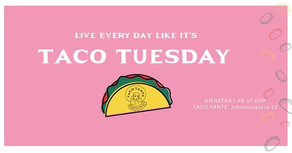 Taco Tuesday in Taco Tante