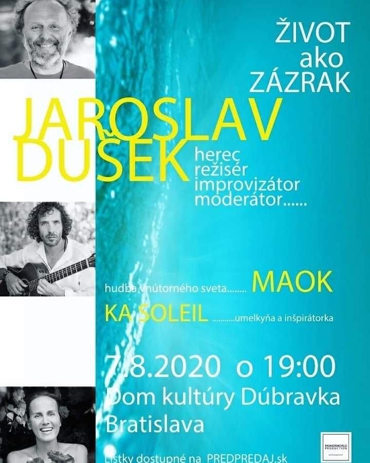 Život ako zázrak s Jaroslavom DUŠEKOM