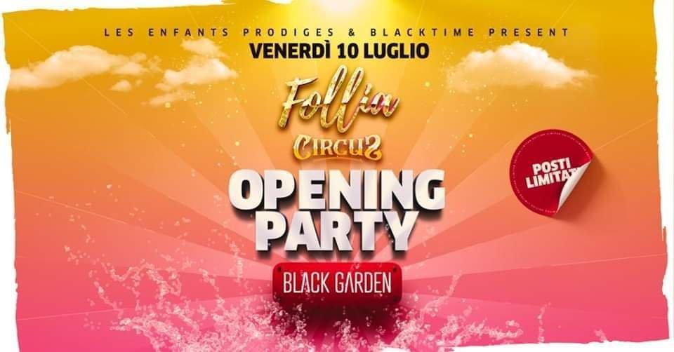 Follia Circus Opening Party