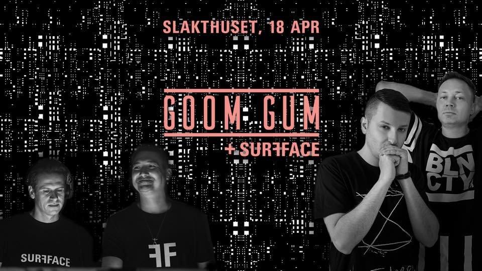 Surfface w/ Goom Gum