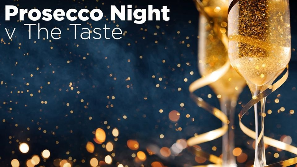 Prosecco Night in The Taste