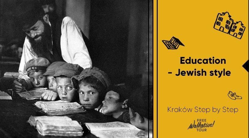 Education - Jewish style - Kraków Step by Step with Walkative!