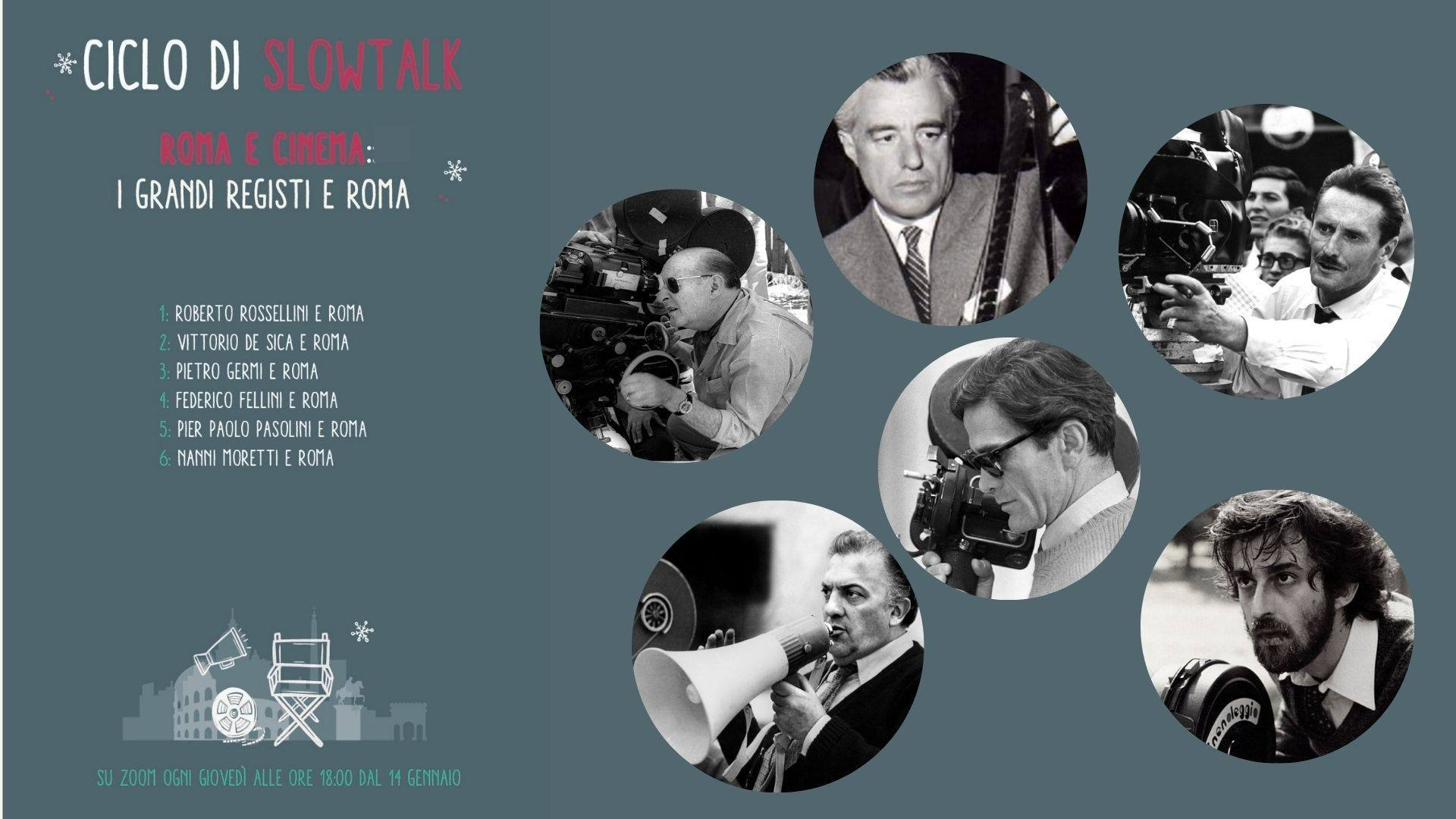 The great directors in Rome - Slowtalk cycle