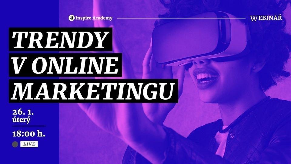 Trendy v online marketingu