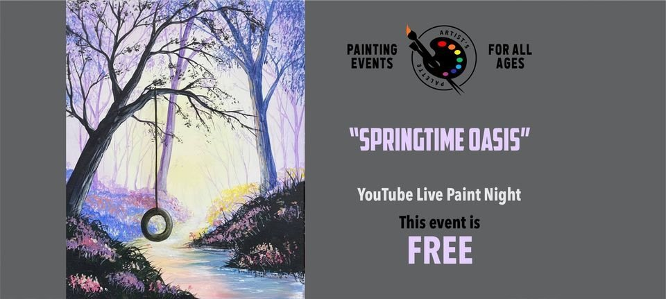 FREE Paint Night - Springtime Oasis