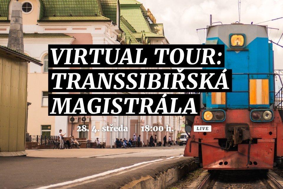 Virtual Tour Transsibiřská magistrála