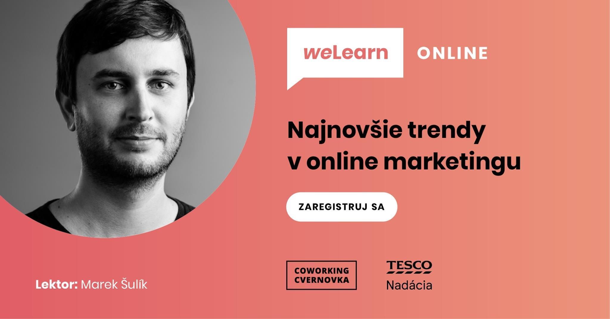 WeLearn: Najnovšie trendy v online marketingu