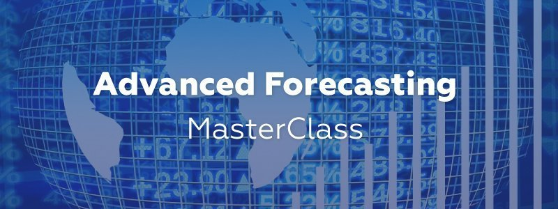 Advanced Forecasting MasterClass