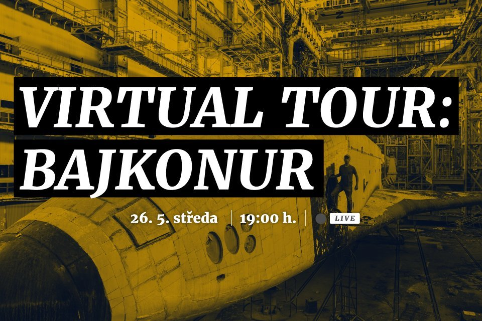 Virtual Tour — Bajkonur | Webinář