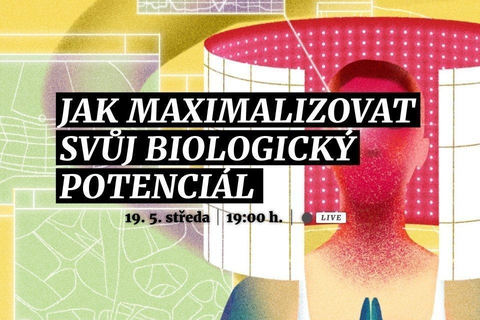 Jak maximalizovat svůj biologický potenciál
