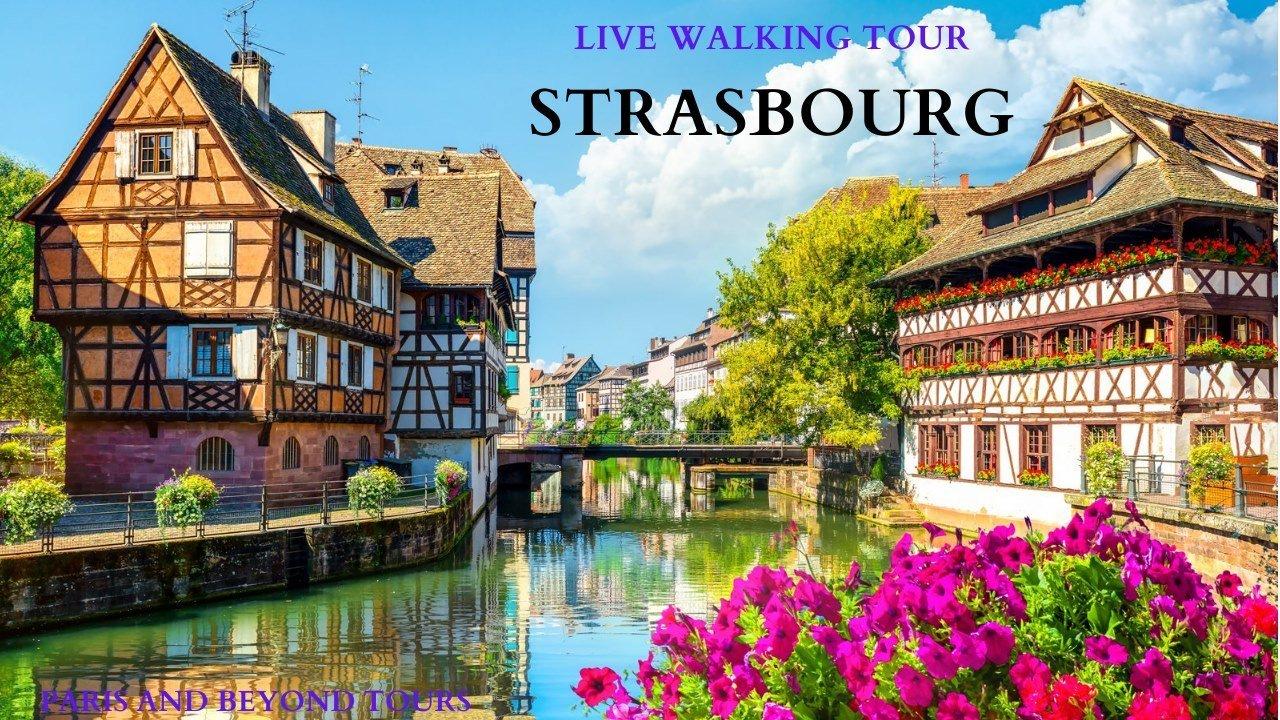 Walking Tour of Strasbourg