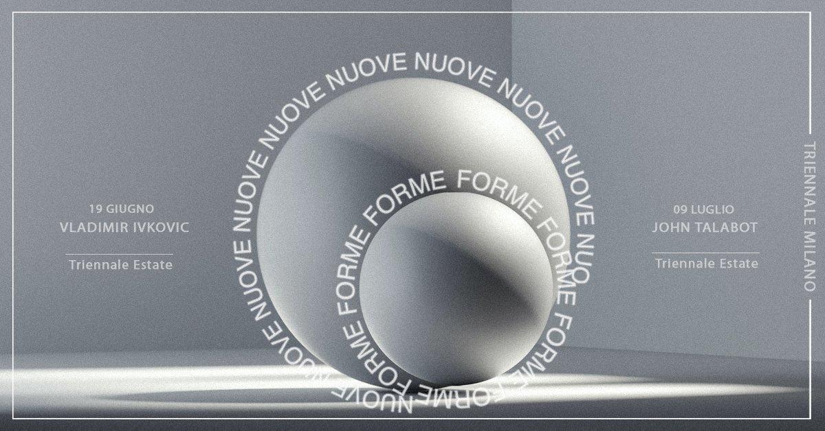Nuove Forme w/Vladimir Ivkovic,  John Talabot
